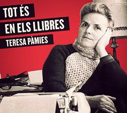 Teresa Pàmies. Tot és en els llibres